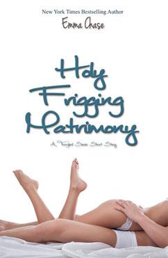 Holy Frigging Matrimony: Tangled #2