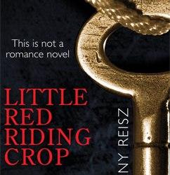 Little Red Riding Crop: The Original Sinners (0.4)