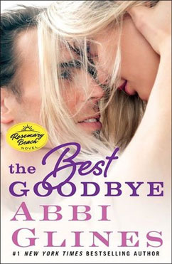 The Best Goodbye: Rosemary Beach #12