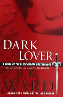 Dark Lover: Black Dagger Brotherhood #1