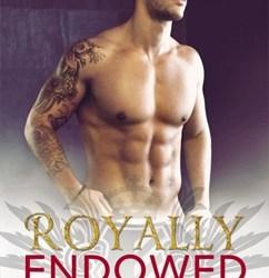 Royally Endowed: Royally (3)