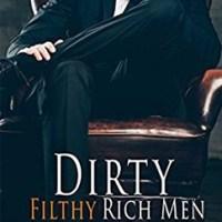 総合評価5: Dirty Filthy Rich Men: Dirty Duet #1