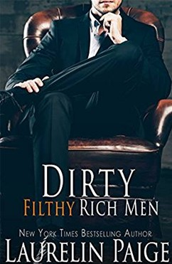 Dirty Filthy Rich Men: Dirty Duet #1