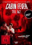 Cabin Fever 1 & 2