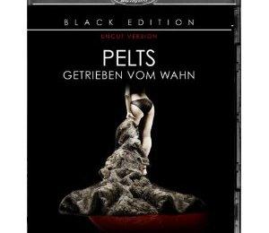 Pelts – Getrieben vom Wahn (Splendid Film)