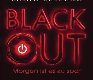 Marc Elsberg - Blackout – Morgen ist es zu spät (Blanvalet)