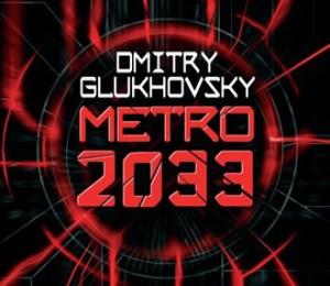 Dmitry Glukhovsky - Metro 2033 (Heyne)
