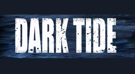 Dark Tide  (Universum© Film)