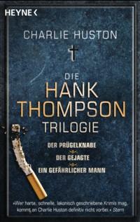 huston-die-hank-thompson-trilogie-2.jpg w=450