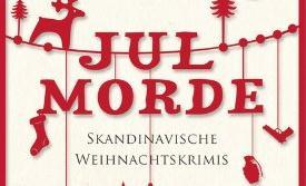 Jul Morde - Skandinavische Weihnachtskrimis (Wunderlich)