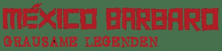 """Mexico Barbaro - Grausame Legenden"" (Donau Film)"
