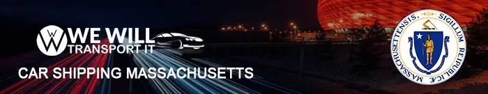 Car Shipping Massachusetts with We Will Transport It car shipping massachusetts