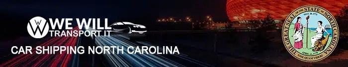 Car Shipping North Carolina, we will transport it car shipping north carolina