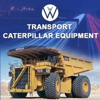 Transporting Caterpillar Equipment, we will transport it transporting caterpillar equipment