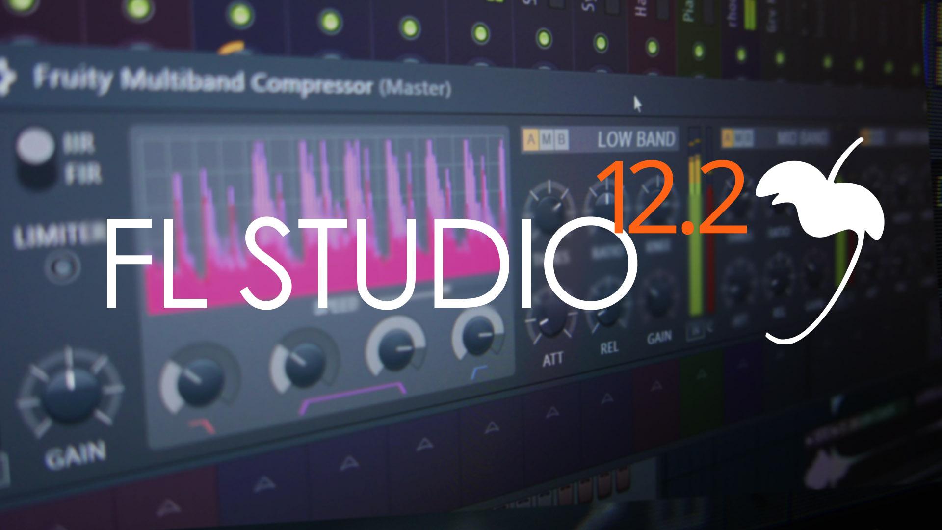 Fl Studio 12.2 Final Crack reg Free Full Version