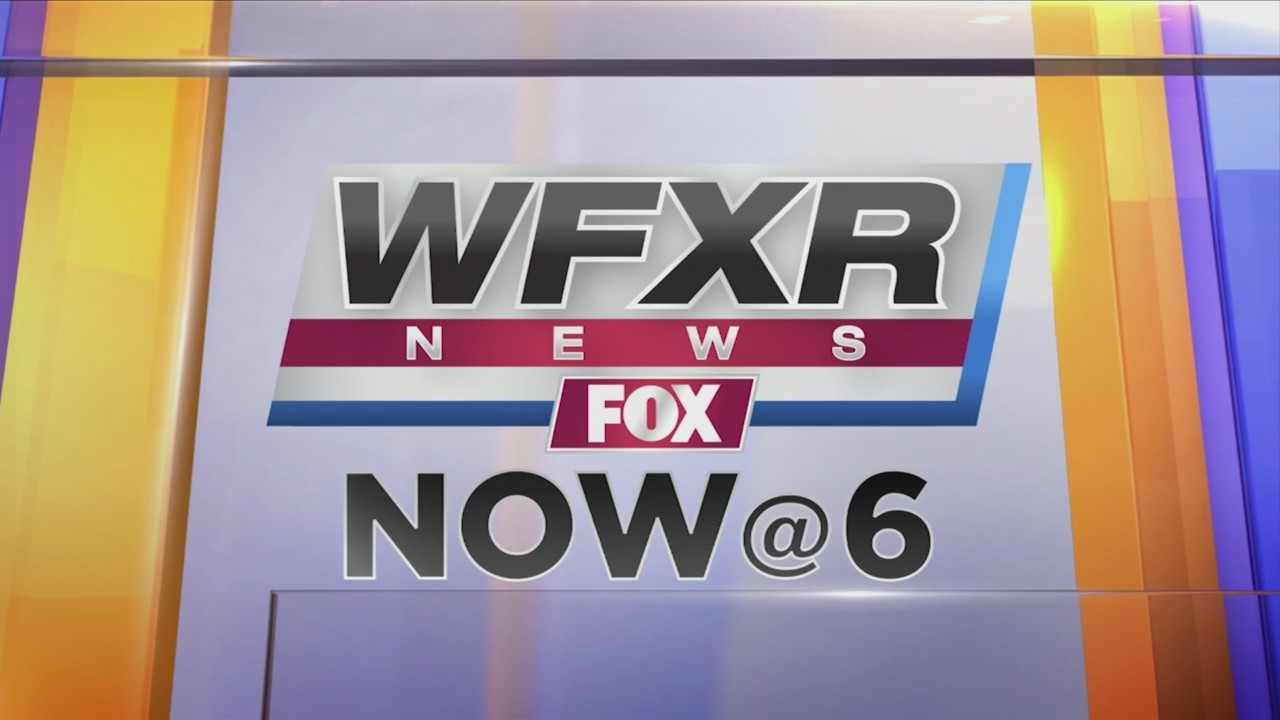 WFXR News NOW@6  May 23