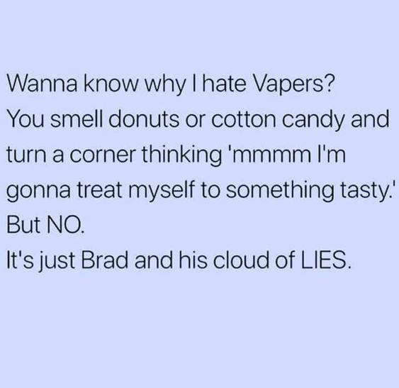Why I Hate Vapers