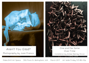 MAKE.SHIFT March Art Walk @ Make.Shift Art Space | Bellingham | Washington | United States