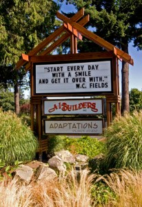 A-1 Builders & Adaptations Design Studio is on Northwest Drive in Bellingham. You probably recognize their reader board! Photo courtesy: A-1 Builders & Adaptations Design Studio.