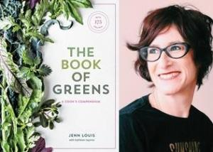 "Acclaimed chef Jenn Louis Shares ""The Book of Greens"""