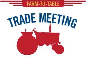 The Farm-to-Table Trade Meeting @ Bellingham Technical College