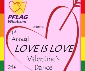 LOVE IS LOVE Valentine's Dance @ Depot Market Square | Bellingham | Washington | United States