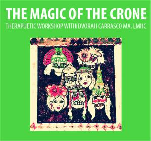 The Magic of the Crone; Therapeutic Workshop with Dvorah Carrasco MA, LMHC @ WCLS Island Library | Lummi Island | Washington | United States