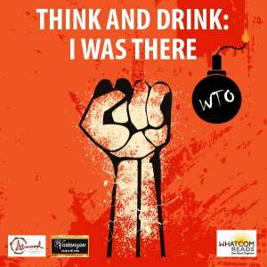Think and Drink: I Was There @ Van Zandt Community Hall   Deming   Washington   United States