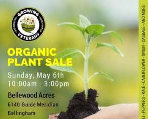 Growing Veterans Organic Plant Sale @ BelleWood Acres | Lynden | Washington | United States