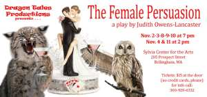 The Female Persuasion by Judith Owens-Lancaster @ The Sylvia Center for the Arts | Bellingham | Washington | United States