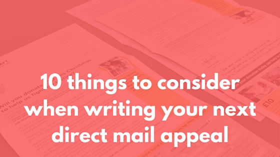 10 things to consider when writing your next direct mail appeal