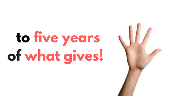 five-years-of-what-gives