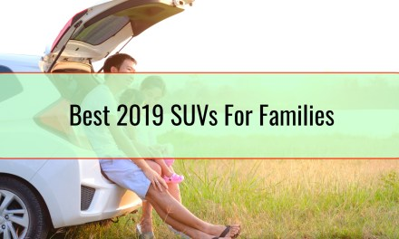 Best 2019 SUVs For Families