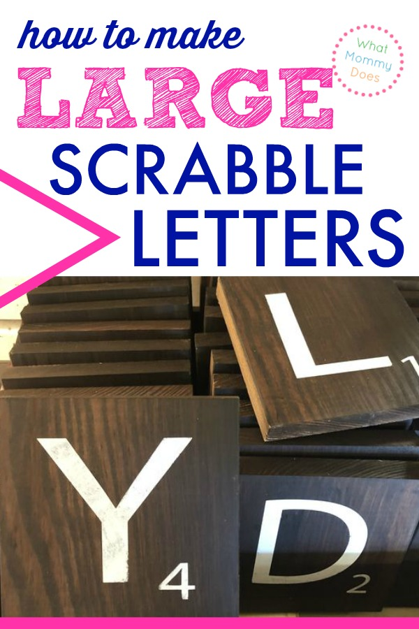 how to make huge scrabble tiles with