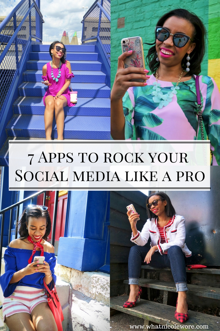 Kentucky fashion blogger, What Nicole Wore, shares the 7 best apps for managing social media like a pro. / How to start a blog, blogging advice, how to rock social media, influencer tips, blogging tips