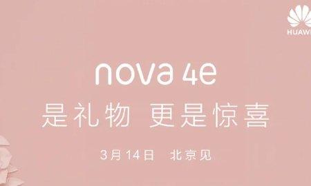 Huawei Nova 4e is Coming