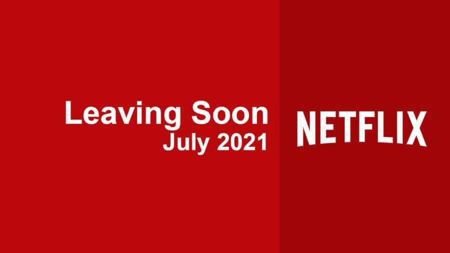 netflix saldrá pronto julio de 2021