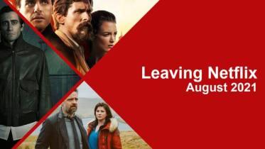 leaving netflix august 2021