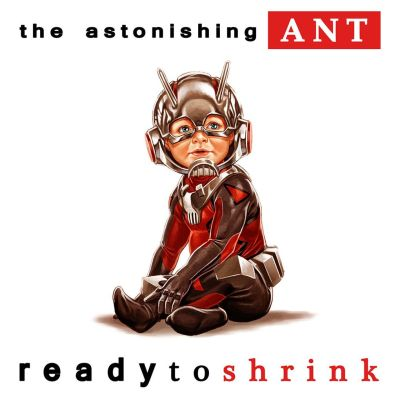 The Astonishing Ant-Man X Notorious B. I. G.'sReady to Die