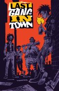 Last-Gang-in-Town-Cv1-SDCC-4ce64