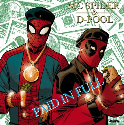 Spider-Man and Deadpool X Eric B and Rakim'sPaid in Full
