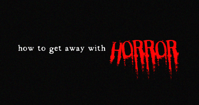 How to Get Away with Horror