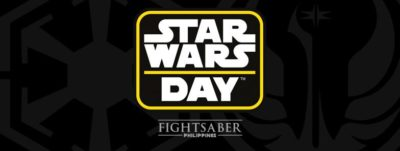 Star Wars Day, c/o Fightsaber (Geek Events May 2017 Philippines)