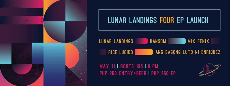 Lunar Landings Four EP Launch (Geek Events May 2017 Philippines)