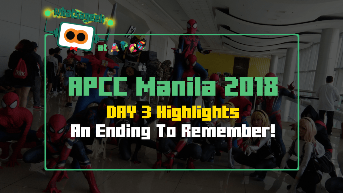 APCC Manila 2018: Day 3, Climactic Ending, High Hopes