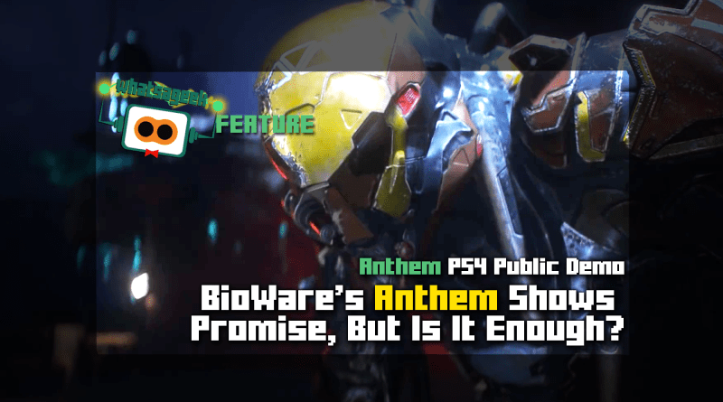 Anthem Public Demo Shows Promise
