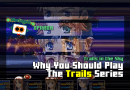 Why You Should Play the Trails Series