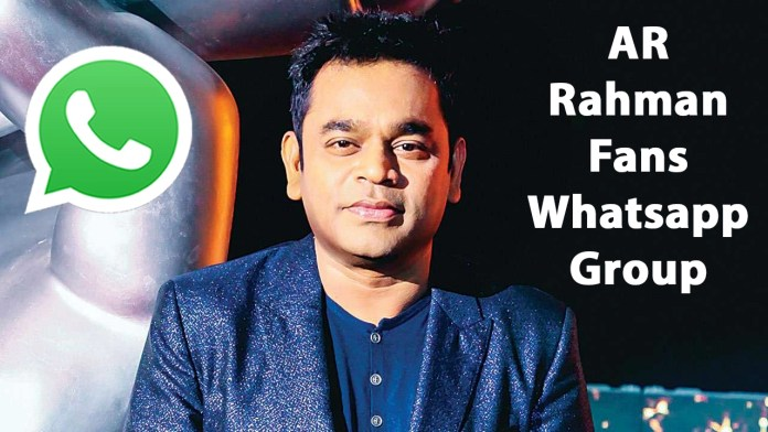 AR Rahman Fans Whatsapp Group Link
