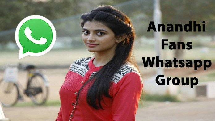 Anandhi Fans Whatsapp Group Link