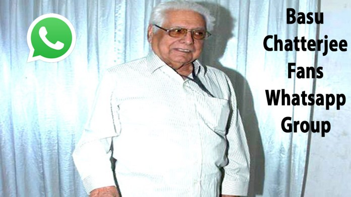 Basu Chatterjee Fans Whatsapp Group Link